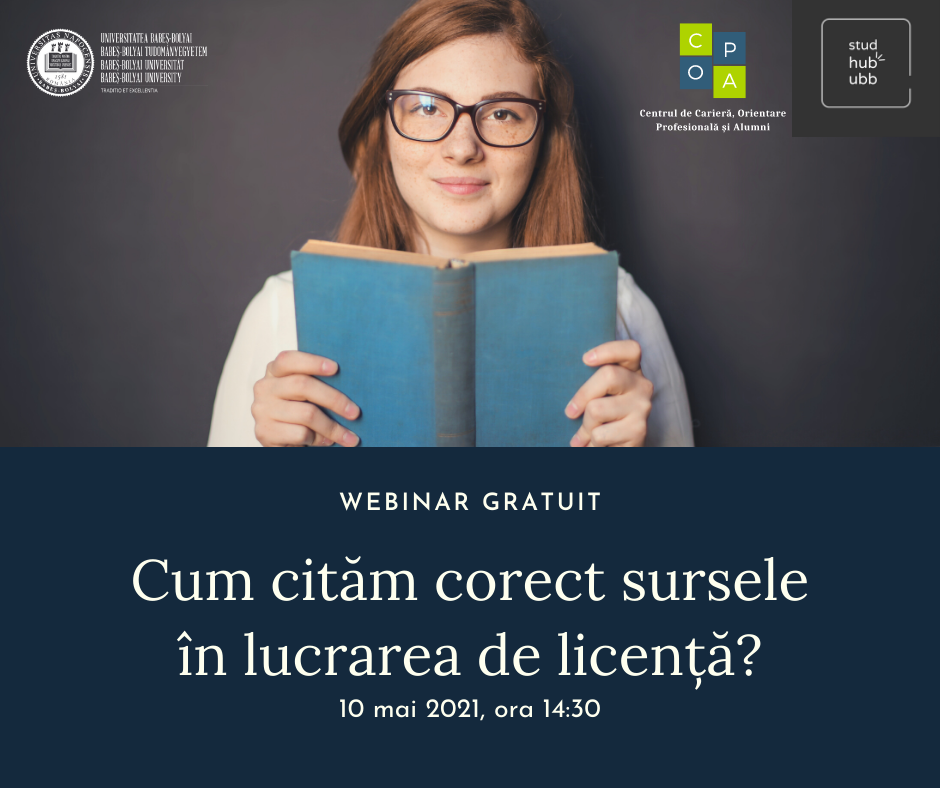 Webinar – Cum cităm corect sursele în lucrarea de licență? (10 mai)