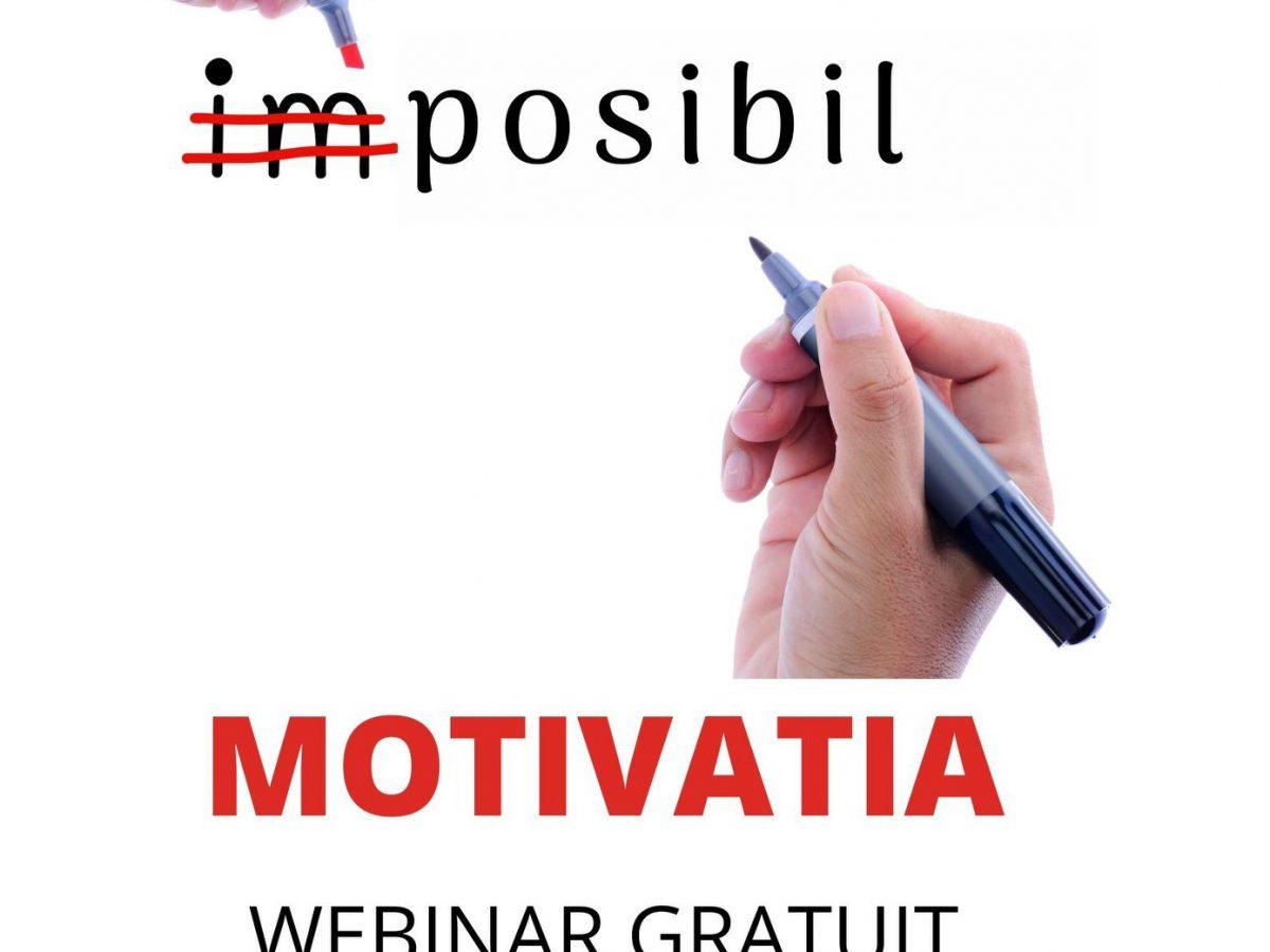 Webinar – Motivatia (24 aprilie)