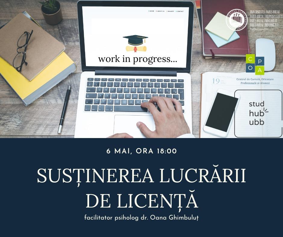 Webinar – Susținerea lucrării de licență (6 mai)