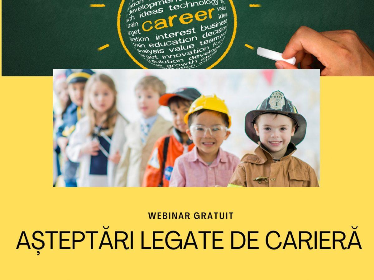 Webinar – Așteptări legate de carieră (22 martie)
